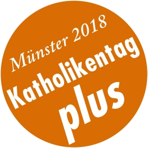 Katholikentag Plus 10.-12. Mai 2018